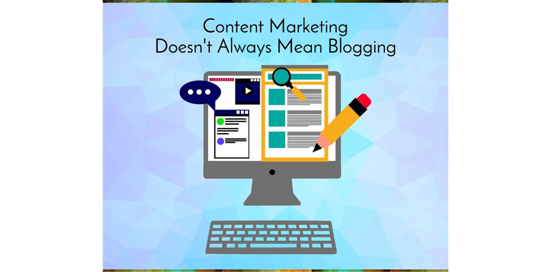 Content Marketing Doesn't Always Mean Blogging Picture Thumbnail