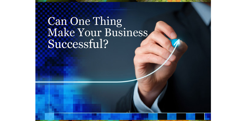 One Thing Make Your Business Successful Picture Thumbnail