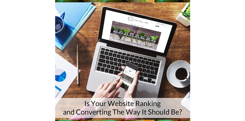 Is Your Website Ranking and Converting The Way It Should Be? Picture Thumbnail