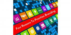 Four Reasons To Prioritize Branding When Building Your Business Picture Thumbnail
