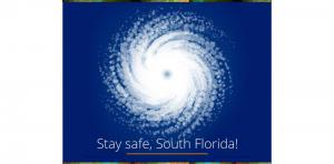 Stay safe, South Florida! Picture Thumbnail