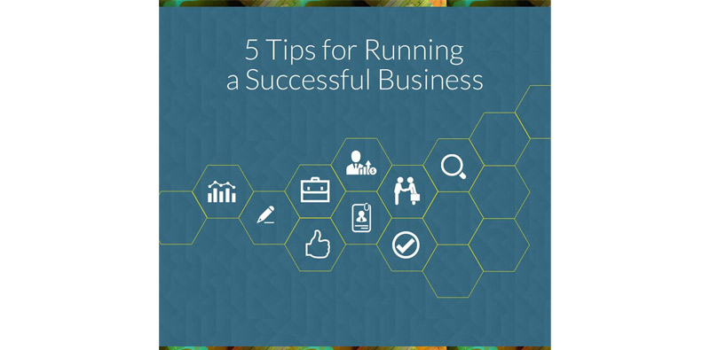 5 Tips for Running a Successful Business Picture Thumbnail
