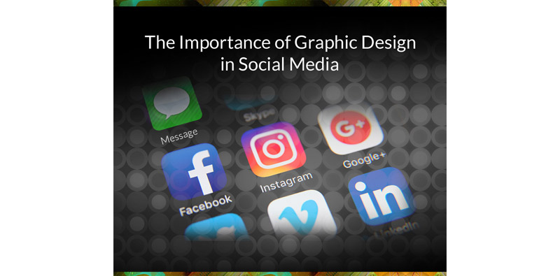 Importance of Graphic Design in Social Media Picture Thumbnail