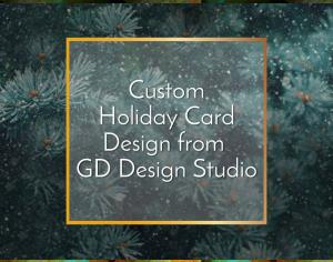 Custom Holiday Card Design from GD Design Studio Picture Thumbnail