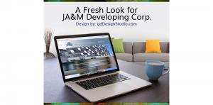 Fresh Look For JA&M Developing Corp Picture Thumbnail