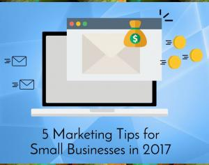 5 Marketing Tips for Small Businesses in 2017 Picture Thumbnail