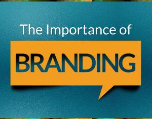 The Importance of Branding Picture Thumbnail