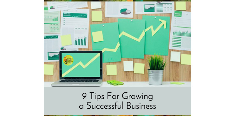 9 Tips For Growing a Successful Business Picture Thumbnail