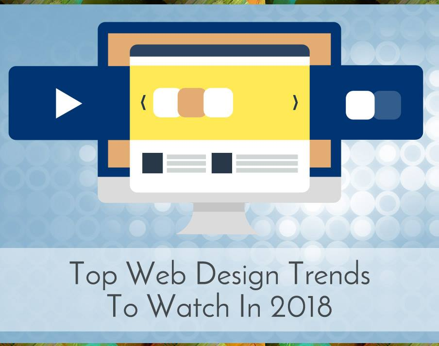 Top Web Design Trends To Watch In 2018 Picture Thumbnail